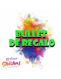 BULLET DE REGALO